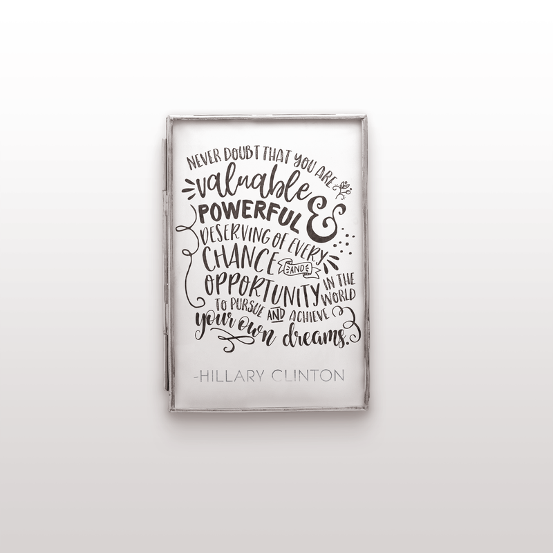 HRC Print #1: Never Doubt That You Are Valuable - BLACK / SILVER - the M&K Design Studio