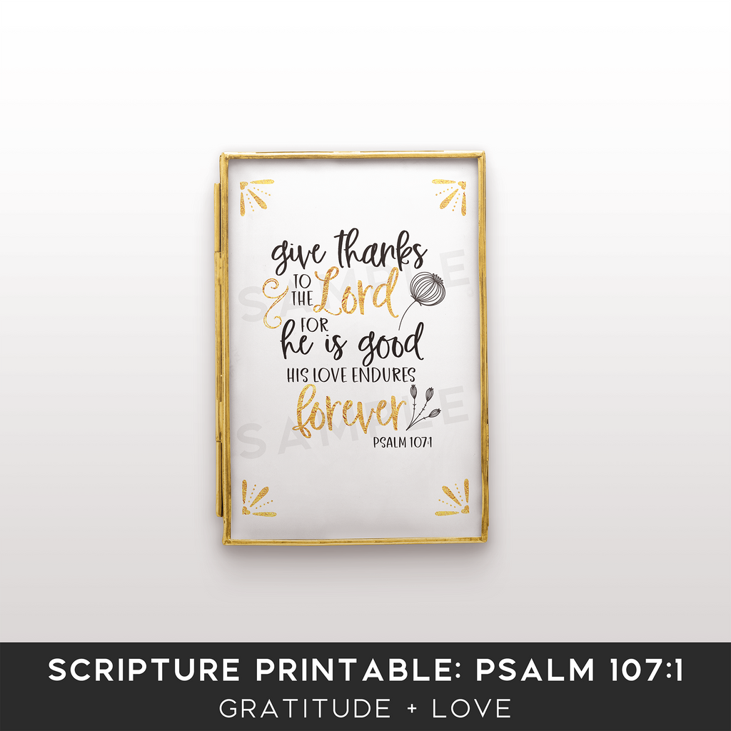 Scripture Printable Kit for Bloggers: Psalm 107:1 - the M&K Design Studio