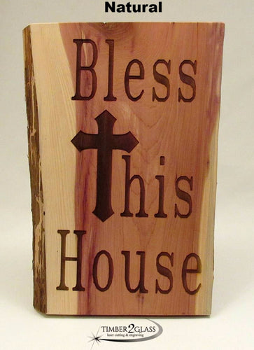 Timber 2 Glass laser engraved Bless this House cedar sign, cedar wood sign, wood gift, natural wood sign, personalized signs, wood signs, personalized wood