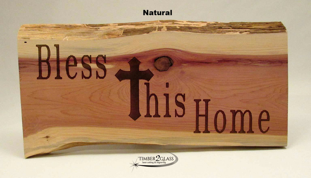 laser engraved bless this home cedar sign,natural cedar sign made by Timber 2 Glass, cedar home sign, wood signs, personalized wood, wood signs, wooden signs