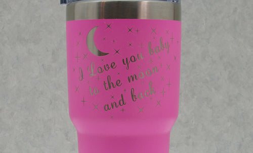 pink love you baby to the moon and back Polar Camel Tumbler, laser engraved tumbler, gift ideas, unique gifts, custom gift ideas from Timber 2 Glass, personalized tumblers