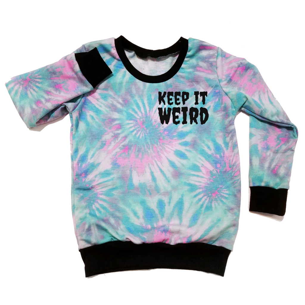 Keep It Weird Pullover (Leave length and size in notes)