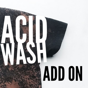 Acid Wash Add On