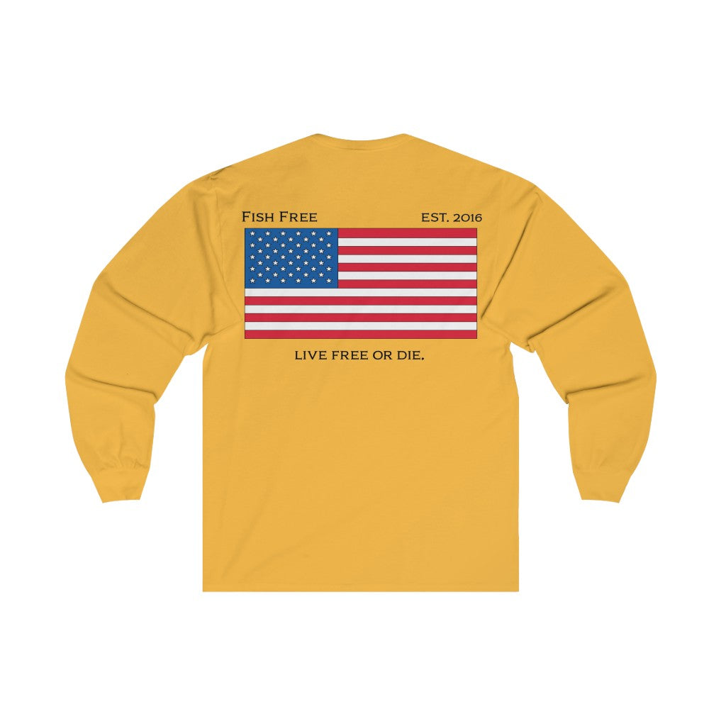 Live Free or Die - Fish Free Long Sleeve
