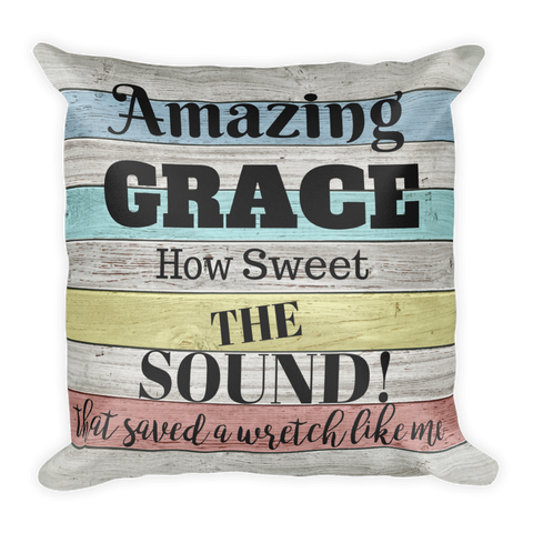 """Amazing Grace"" Square Pillow Cover (cover only, no insert included)"
