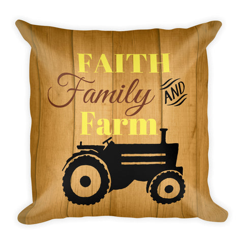 """Faith, Family, and Farm"" Square Pillow w/ Insert"
