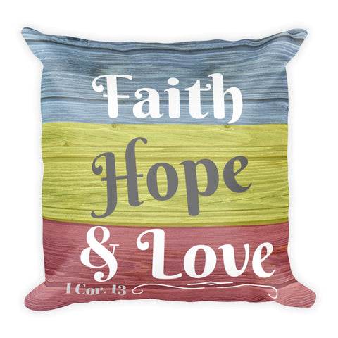 """Faith, Hope, Love"" (color block) Square Pillow Cover (cover only, no insert included)"