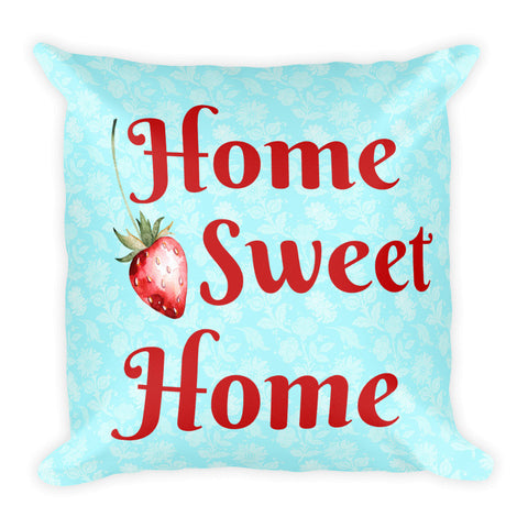 """Home Sweet Home"" Square Pillow Cover (cover only, no insert included)"