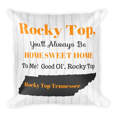 """Rocky Top Tennessee"" Square Pillow w/ Insert"