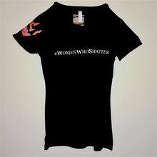 #WomenWhoShatter T-Shirt, Black as seen with Red Font (also available in white font)