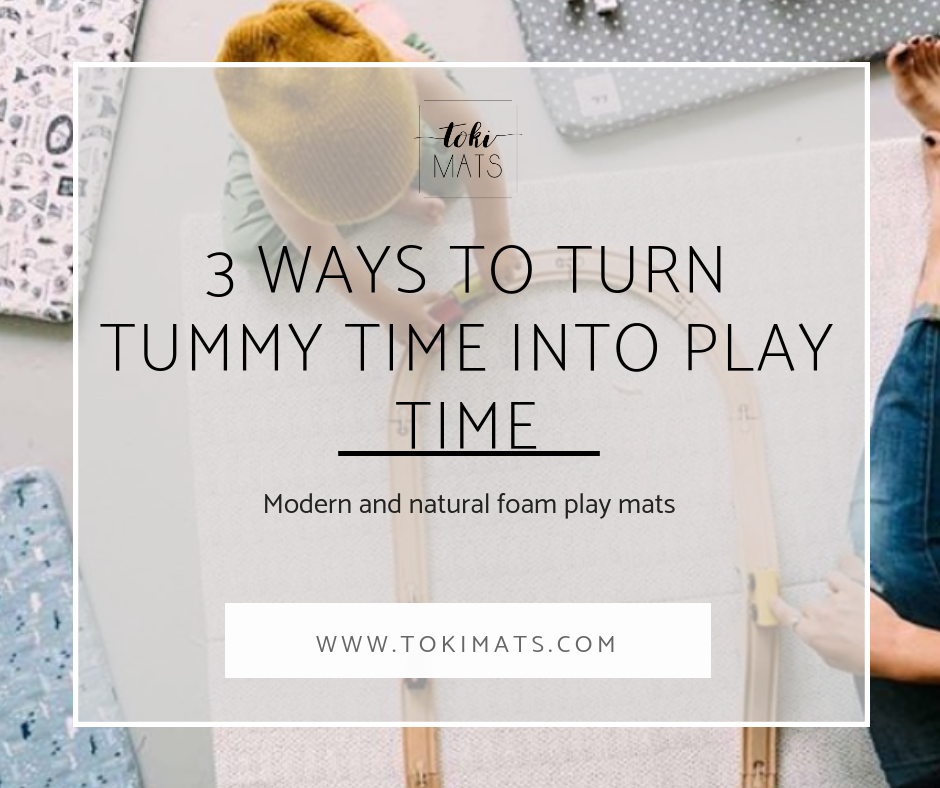 3 Ways to Turn Tummy Time into Play Time with Your Baby Mat
