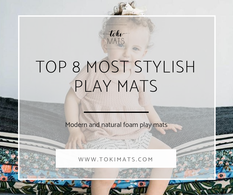 Toki Mats' Top 8 Most Stylish Baby Play Mats