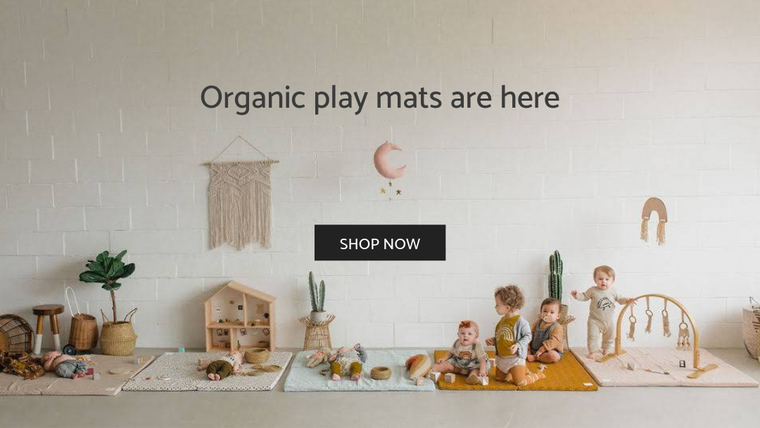 Organic play mats are here - shop now