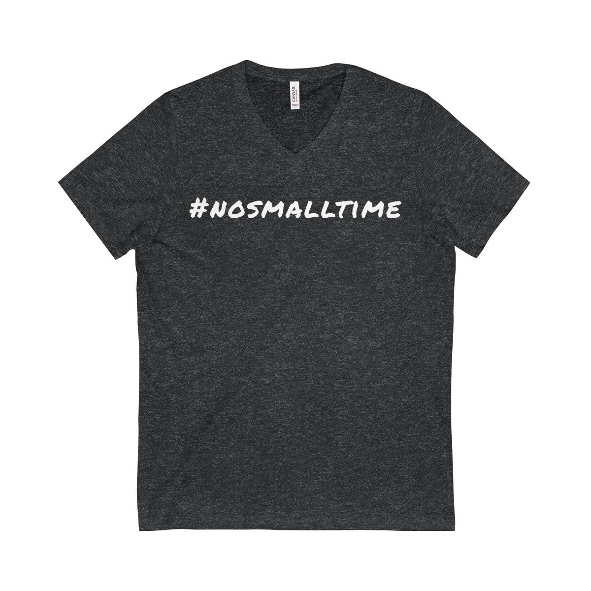 #nosmalltime Short Sleeve V-Neck Tee, White Print