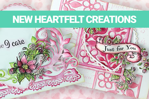 Heartfelt Creations New stamps and dies