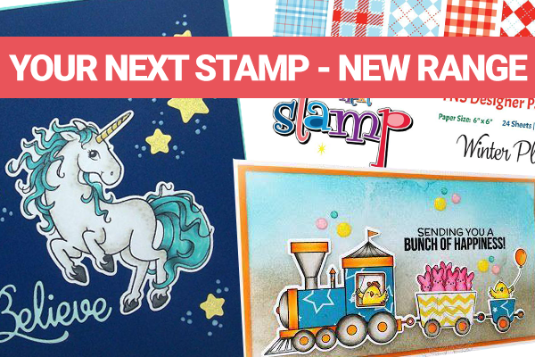Your next stamp new range in stock