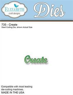 Elizabeth Craft Designs - Metal Dies - Create (Co-1A)