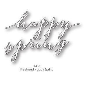 Poppystamps Dies  - Freehand Happy Spring
