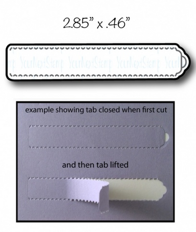 Your Next Stamp Die - Tear Away Tab - Small