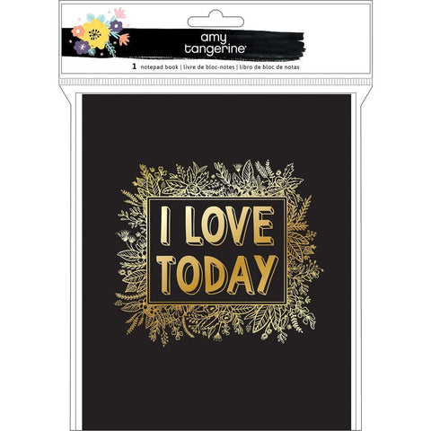 Amy Tan - Shine On Notepad Book -  I Love Today