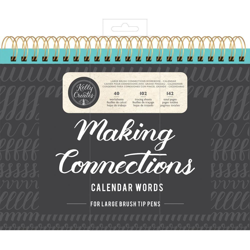 Kelly Creates Large Brush Workbook 11.6 inch X10 inch 142 pack Connections/Calendar