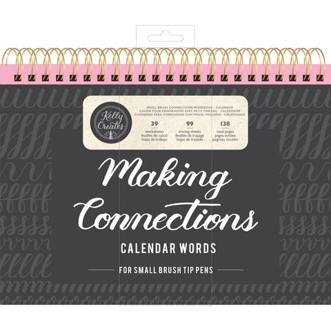 Kelly Creates Small Brush Workbook 11.6x10 inch 138 pack - Connections/Calendar