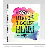 My Favorite Things Stamps - You Have the Biggest Heart
