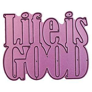 Cheery Lynn Designs Whimsical Die Life Is Good3.25In. X2.625In.