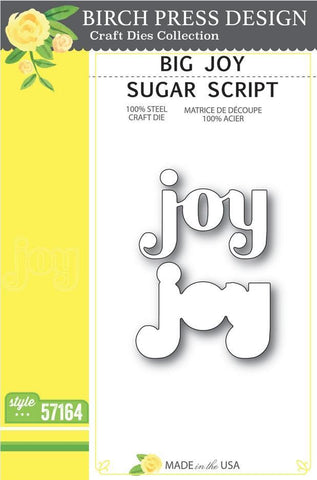 Birch Press Design Dies - Big Joy Sugar Script