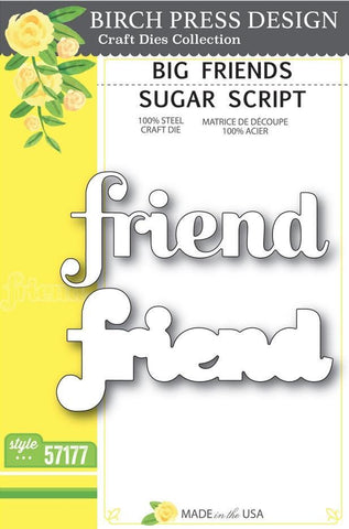 Birch Press Design Dies - Big Friend Sugar Script