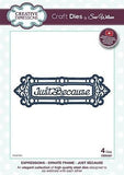 Craft Dies By Sue Wilson - Expressions Collection - Ornate Frame - Just Because