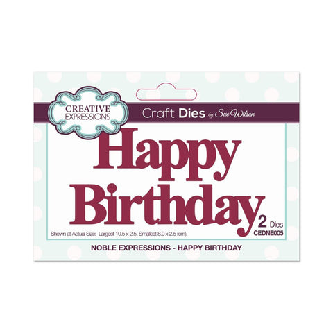 Creative Expressions Die - Noble Expressions - Happy Birthday