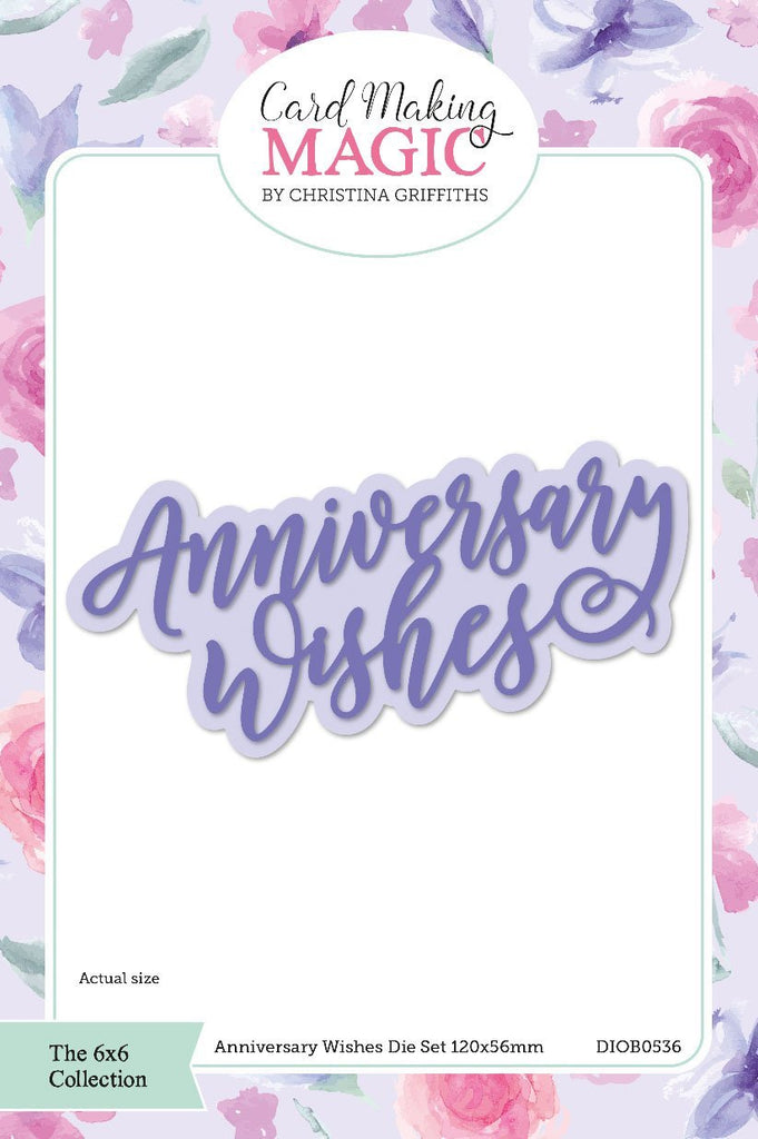 Craft Essentials - The Christina Griffiths Card Making Magic 6x6inch Collection - Anniversary Wishes die set