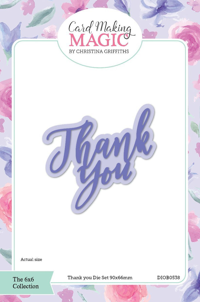 Craft Essentials - The Christina Griffiths Card Making Magic 6x6inch Collection - Thank You die set