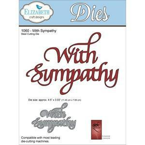 Elizabeth Craft Designs - Quietfire Wafer Thin Metal Die - With Sympathy