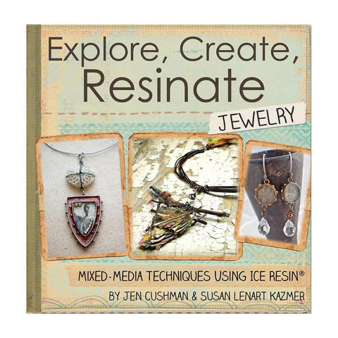 Ranger - Ice Resin Mixed Media Technique Book - Explore, Create, Resinate Jewelry
