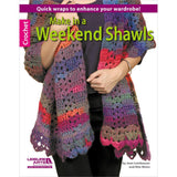 Leisure Arts Make In A Weekend Shawls - Knitting