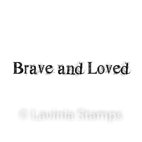 Lavinia Stamps - Brave & Loved