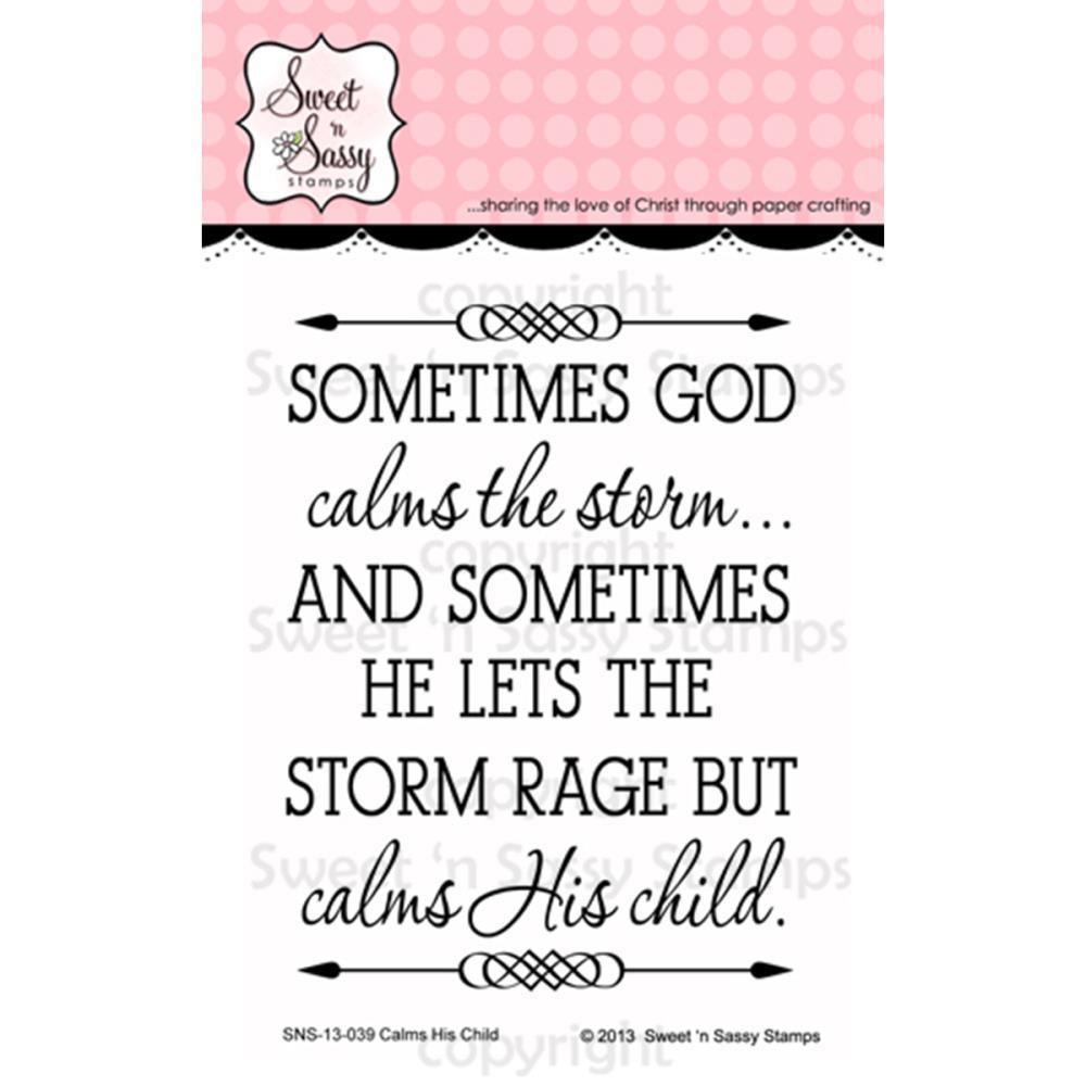 Sweet n Sassy Clear Stamps 3 inch X4 inch Calm His Child