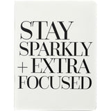 Teresa Collins Designer Notebook 6in x 8in - Stay Sparkly + Extra Focused
