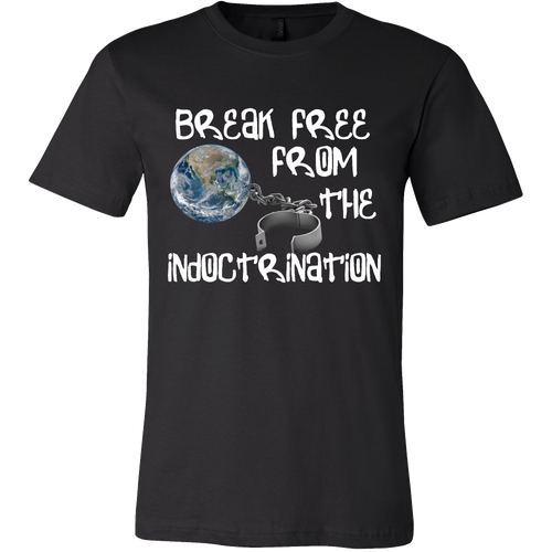break free from indoctrination flat earth t-shirt