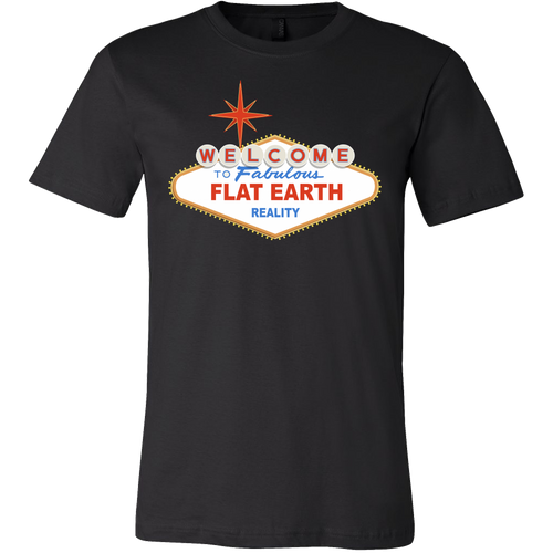 welcome to flat earth t-shirt