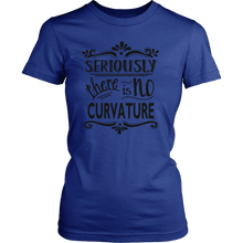Seriously there is NO Curvature! Flat Earth T-shirt