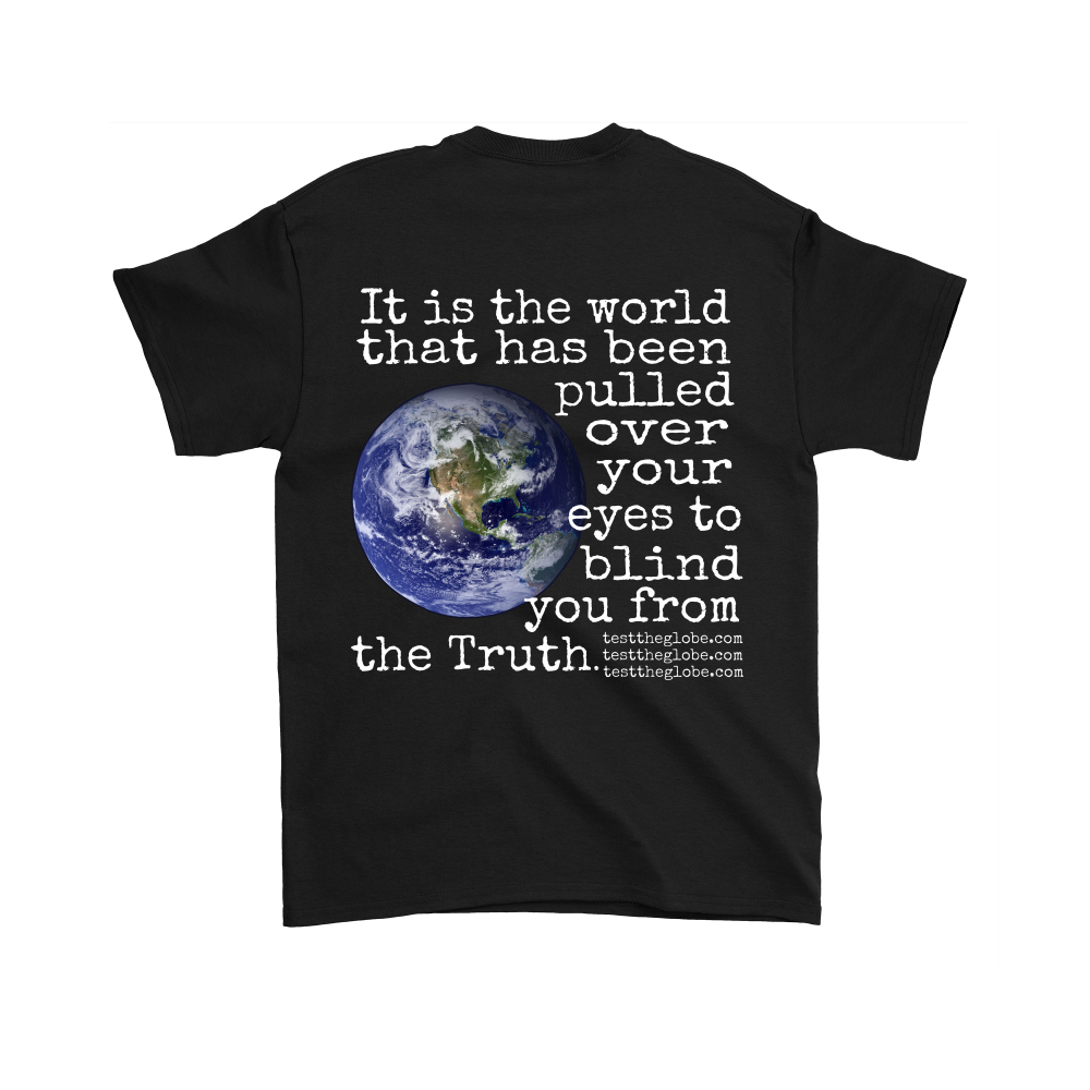 BACK OF SHIRT DESIGN The world pulled over your eyes