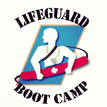 Lifeguard Boot Camp: The Ultimate Lifeguard Training Experience! Early Bird Registration!
