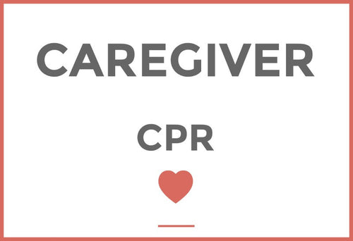 Caregiver CPR - At our Location