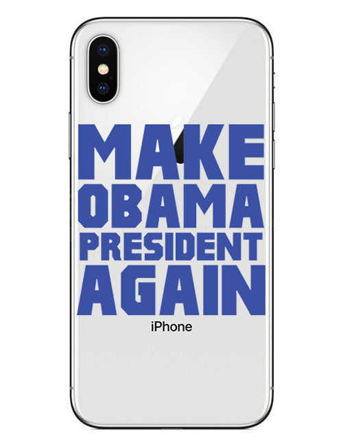 MAKE OBAMA PRESIDENT AGAIN soft rubber case for iphone 5 5s SE 6 6Pluse 7 8 Plus X