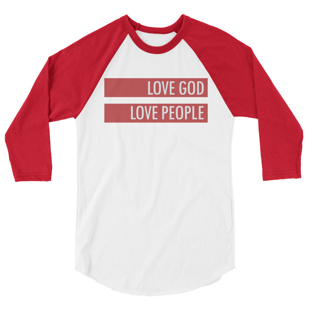 Love God Love People 3/4 sleeve raglan shirt