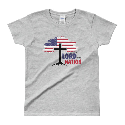 Lord of this Nation Ladies' T-shirt