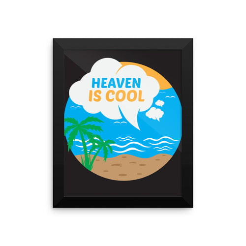Heaven Is Cool Beach View Framed poster